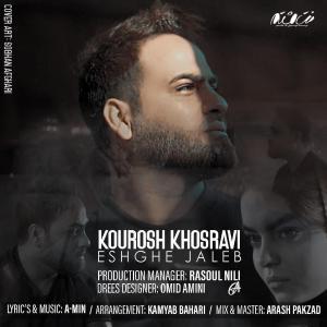 Kourosh Khosravi – Eshghe Jaleb