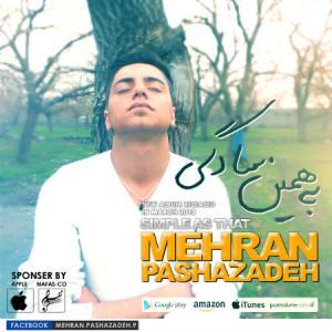 Mehran Pashazadeh Man Kojaye Donyatam