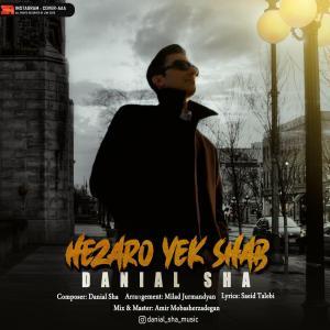 Danial Sha – Hezaro Yek Shab