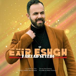 Farzad Seyedi – Exir Eshgh