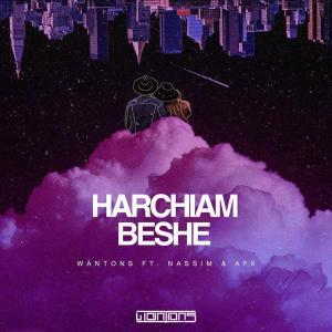 Wantons – Harchiam Beshe