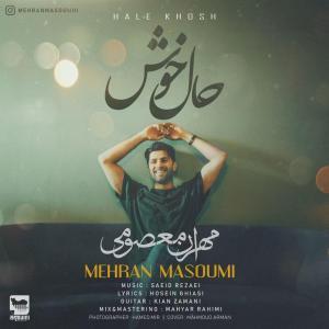 Mehran Masoumi – Hale Khosh