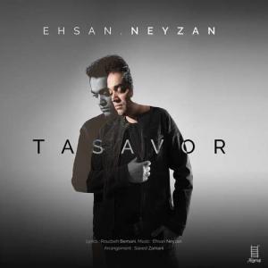 Ehsan Neyzan Tasavor