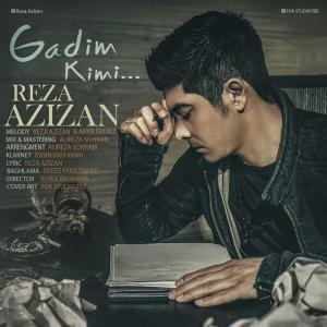 Reza Azizan – Gadim Kimi