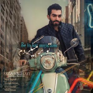 Reza Saghafi – Be To Bar Migardam