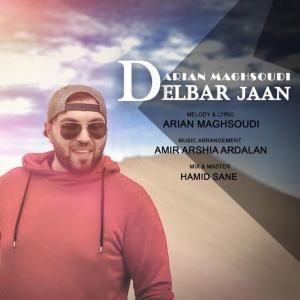 Arian Maghsoudi Delbar Jaan