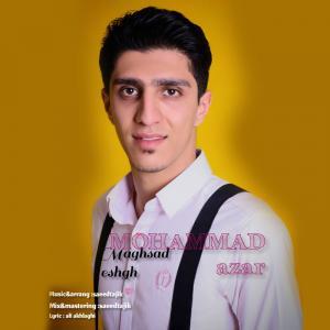 Mohammad Azar Maghsad Eshgh