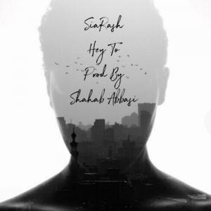 Siarash – Hey To
