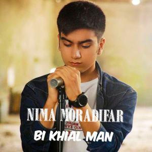 Nima Moradifar Bi Khial Man