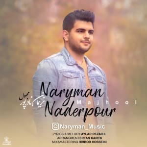 Naryman Naderpour – Majhool