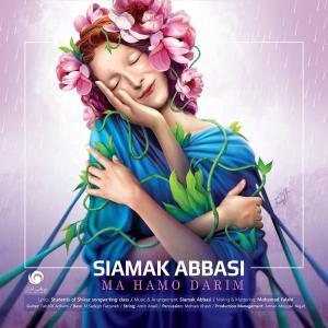Siamak Abbasi – Ma Hamo Darim