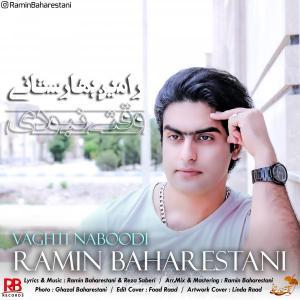 Ramin Baharestani Vaghti Naboodi