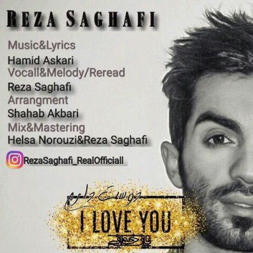 Reza Saghafi Dooset Daram