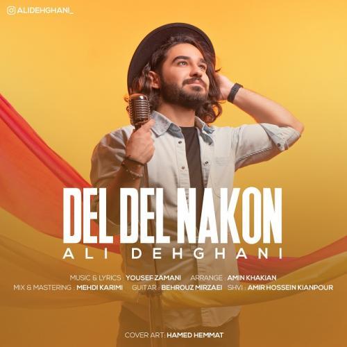 Ali Dehghani Del Del Nakon