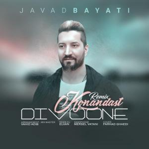 Javad Bayati – Divoone Konandast (Remix)
