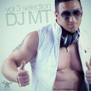 Dj Mt – Selection Vol (Episode 03)