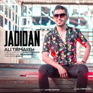 Ali Tirmayeh – Jadidan