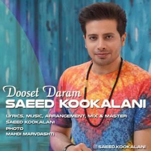 Saeed Kookalani Dooset Daram