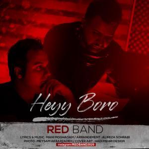 Red Band Heyy Boro