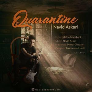 Navid Askari Quarantine