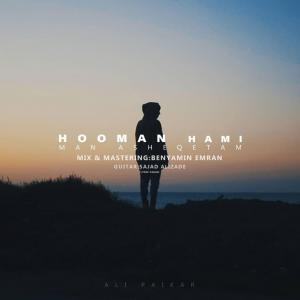 Hooman Hami Man Asheghetam