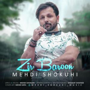 Mehdi Shokuhi Zire Baroon
