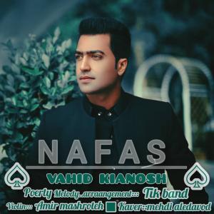 Vahid Kianosh Nafas