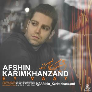 Afshin Karimkhanzand Ey Vaay
