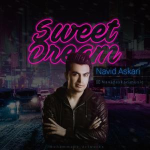 Navid Askari Sweet Dreams