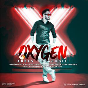 Abbas Rezagholi Oxygen