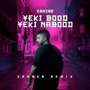 Xaniar Khosravi Yeki Bood Yeki Nabood (Saaber Remix)