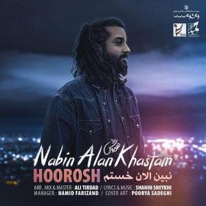 Hoorosh Band Nabin Alan Khastam