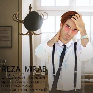 Reza Mirab Asheghet Shodam