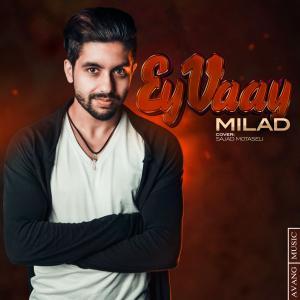 Milad J Ey Vaay