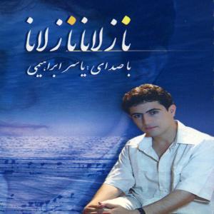 Yaser Ebrahimi Nazlana Nazlana