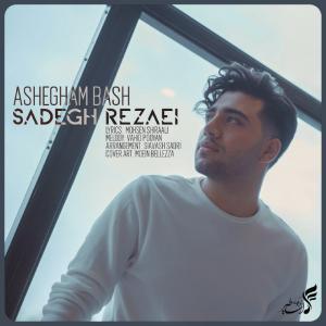 Sadegh Rezaei Ashegham Bash