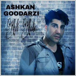 Ashkan Goodarzi Kheili Khobe