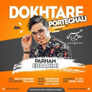 Parham Ebrahimi Dokhtare Porteghali