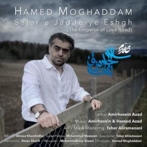 Hamed Moghaddam Salare Jaddeye Eshgh
