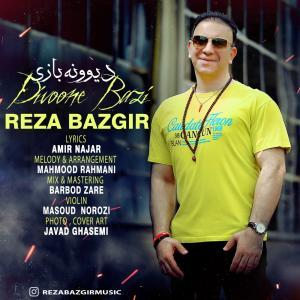 Reza Bazgir Divoone Bazi