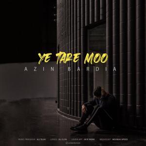 Azin Bardia Ye Tare Moo
