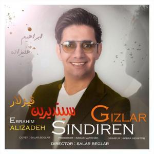 Ebrahim Alizadeh Sindiren Gizlar