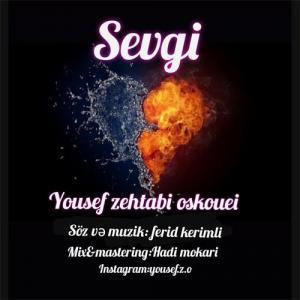 Yousef Zehtabi Oskouei Sevgi