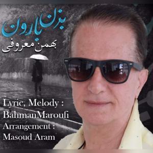 Bahman Maroufi Bezan Baroon