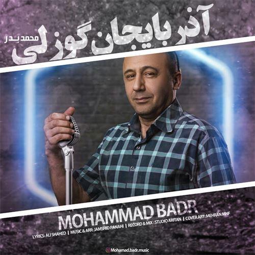 دانلود آهنگ محمد بدر آذربایجان گوزلی