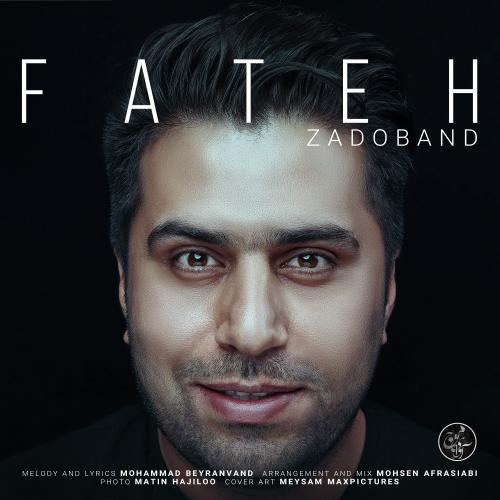 Fateh Nooraee – Zadoband