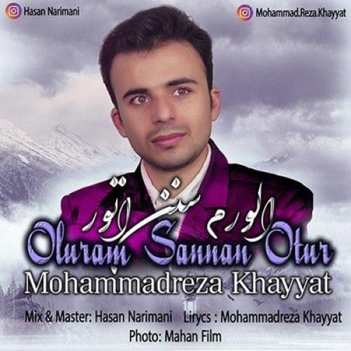 دانلود آهنگ محمدرضا خیاط اولورم سنن اوتور ( میمیرم بخاطر تو )