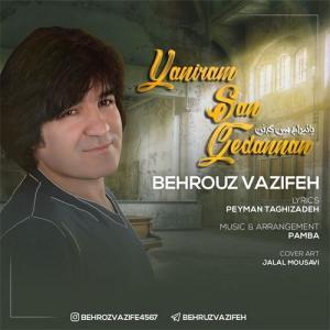 Behrouz Vazifeh Yaniram San Gedanan