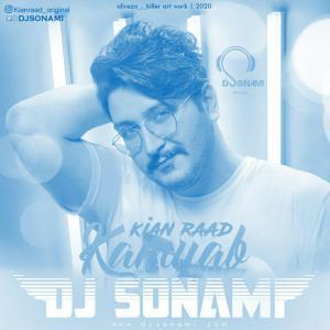 Kian Raad Kamyab (Dj Sonami Remix)