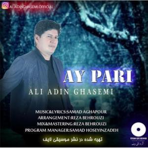 Ali Adin Ghasemi Ay Pari